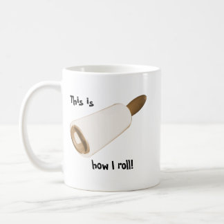 This is how I roll! Pet style! Classic White Coffee Mug