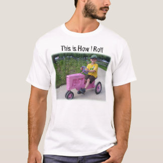 This is How I Roll! pink tractor T-Shirt