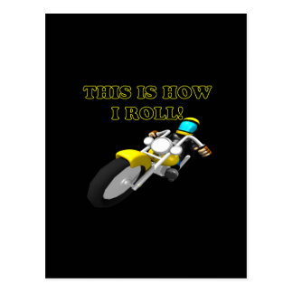 This Is How I Roll Postcard