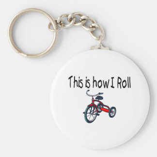 This Is How I Roll (Red Tricycle) Basic Round Button Keychain