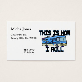 This Is How I Roll RV Business Card