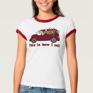 This is How I Roll Santa t-shirt shirt