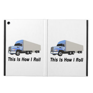 This Is How I Roll Semi Truck Case For iPad Air