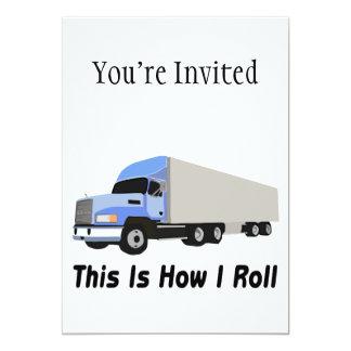 "This Is How I Roll Semi Truck 5"" X 7"" Invitation Card"