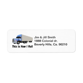 This Is How I Roll Semi Truck Label