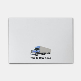 This Is How I Roll Semi Truck Post-it Notes