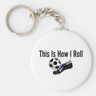 This Is How I Roll Soccer Ball Shoes Keychain