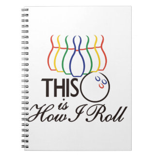 This Is How I Roll Spiral Notebook