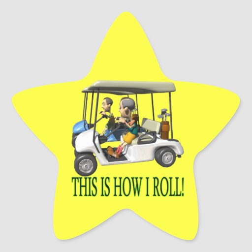 This Is How I Roll Star Sticker