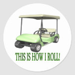 This Is How I Roll Stickers