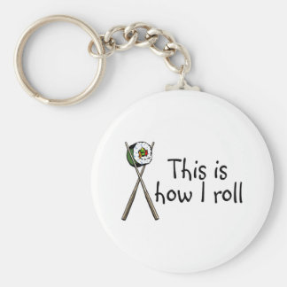 This Is How I Roll Sushi Keychain
