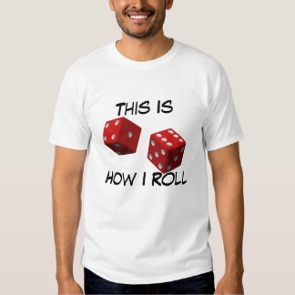 This Is How I Roll - T-Shirt