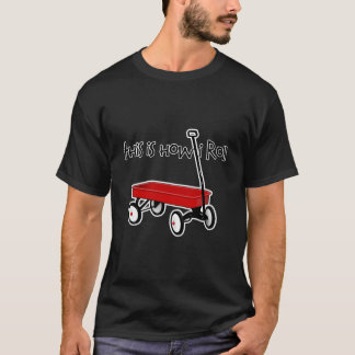 this is how i roll... T-Shirt