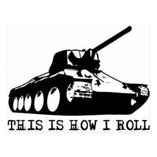This Is How I Roll - Tank Postcard