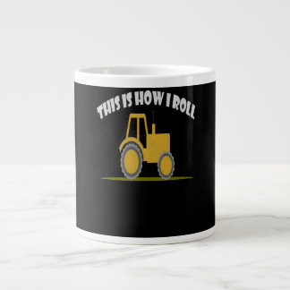This Is How I Roll Tractor Giant Coffee Mug