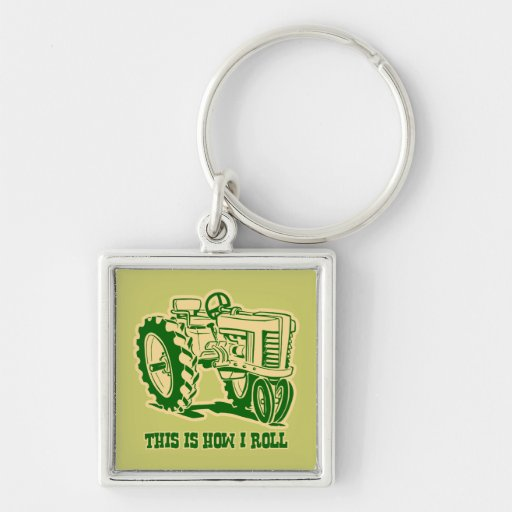 This Is How I Roll Tractor GRN Keychain
