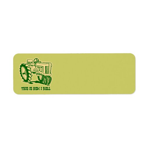 This Is How I Roll Tractor GRN Label