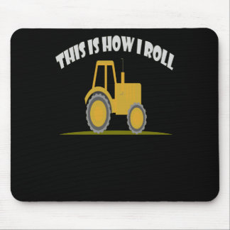 This Is How I Roll Tractor Mouse Pad