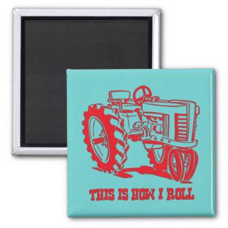 This Is How I Roll Tractor RED Magnet