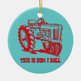 This Is How I Roll Tractor RED Ornament