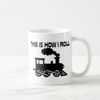 This Is How I Roll Train Coffee Mug