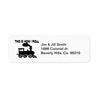 This Is How I Roll Train Label