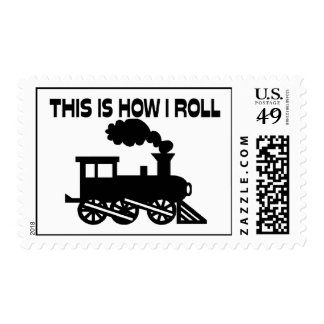 This Is How I Roll Train Postage