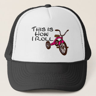 This Is How I Roll (Tricycle) Trucker Hat