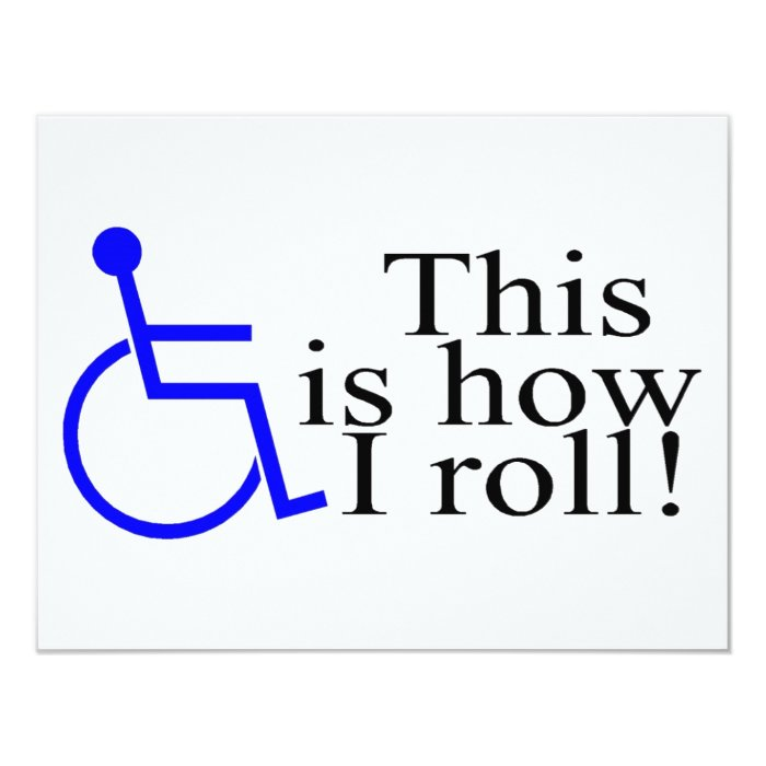 This Is How I Roll Wheelchair Card