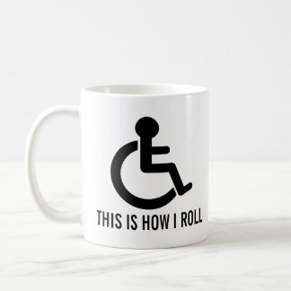 This is How I Roll Wheelchair Coffee Mug