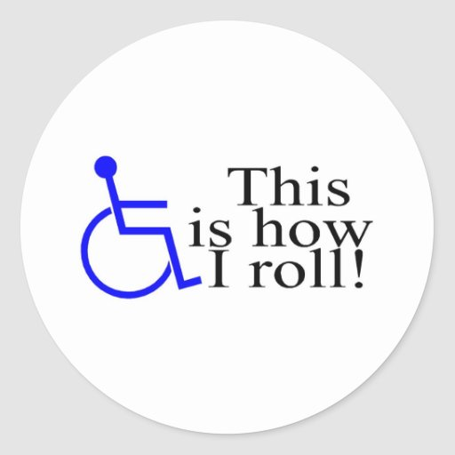 This Is How I Roll Wheelchair Sticker
