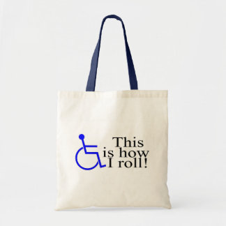 This Is How I Roll Wheelchair Tote Bag