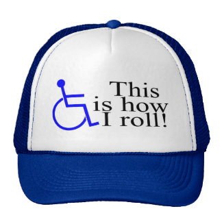 This Is How I Roll Wheelchair Trucker Hat