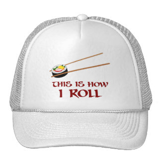 This Is How I Sushi Roll Trucker Hat