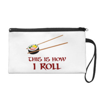 This Is How I Sushi Roll Wristlet