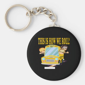 This Is How We Roll Basic Round Button Keychain