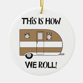 """""""This Is How We Roll"""" Double-Sided Ceramic Round Christmas Ornament"""