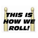 This Is How We Roll Postcard