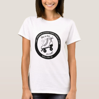 This is How We Roll! T-Shirt