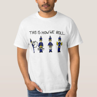 This is How We Roll T-Shirt