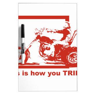 This Is How You Trike - Ride With Pride! Dry-Erase Board
