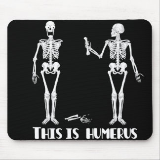 This is humerus mouse pad