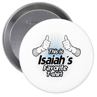 This is Isaiahs Favorite T-shirt - Buttons