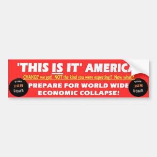 'This Is It' AMERICA! Car Bumper Sticker