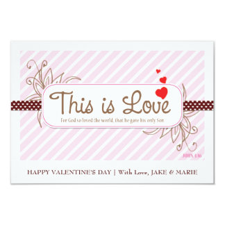 THIS IS LOVE  Valentine's Card (Pink) Custom Invites