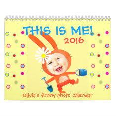 this is me kids funny personalized photo 2016 calendar at Zazzle