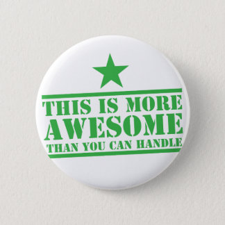 This is more awesome than you can handle! button