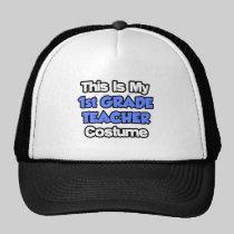 This Is My 1st Grade Teacher Costume Trucker Hat