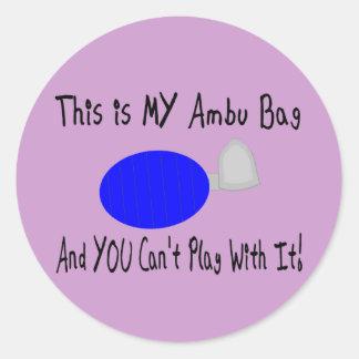 """This is MY Ambu Bag""--Respiratory Therapist Gifts Classic Round Sticker"