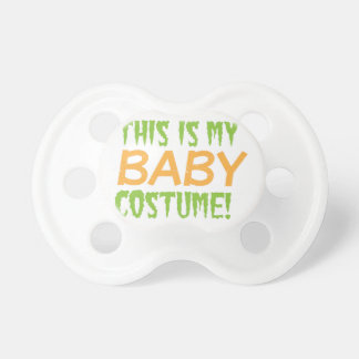This is my BABY Costume Halloween design Pacifier
